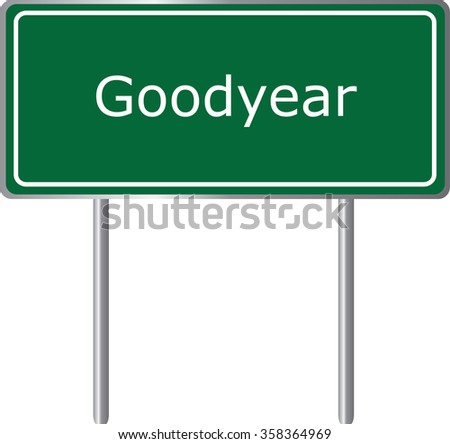 Goodyear , Arizona , road sign green vector illustration, road table, USA city