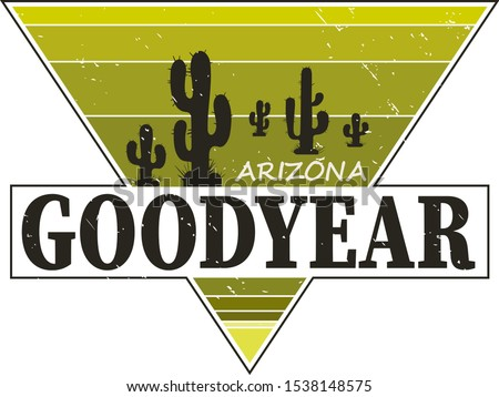 Goodyear Arizona t-shirt design, print, typography, label with styled saguaro cactus. Vector illustration.