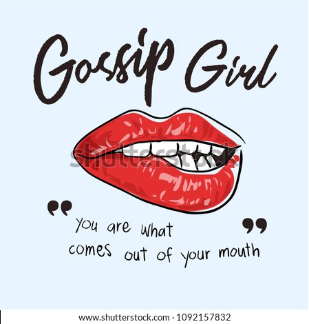 gossip slogan with lips illustration