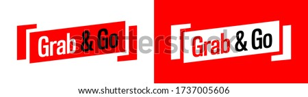 Grab and Go on red and white banner Foto stock ©