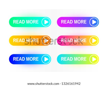 Gradient buttons set isolated on white background. Read More button concept. Web site interface. Colorful button collection. Color icons for web with shadows. Vector illustration. #1326161942