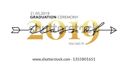 Graduation ceremony Class of 2019 with place for your date. Lettering logo. Modern calligraphy. Vector illustration. Template for graduation design, party, high school or college graduate, yearbook.