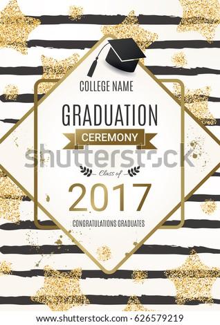 Graduation ceremony design with golden glitter stars. Congratulations Graduates. Class of 2017. Vector design for the graduation party invitation.