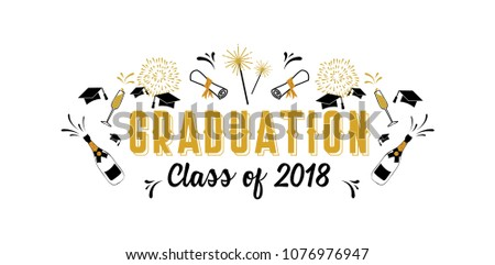 Graduation Class of 2018 greeting card and invitation template. Vector party invitation. Grad poster.