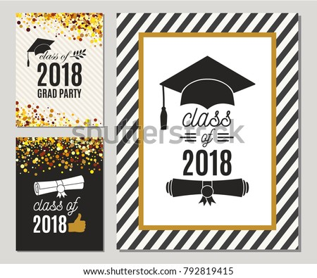 Graduation Class of 2018 greeting cards set with gold confetti. Vector grad party invitations. Grad posters. All isolated and layered