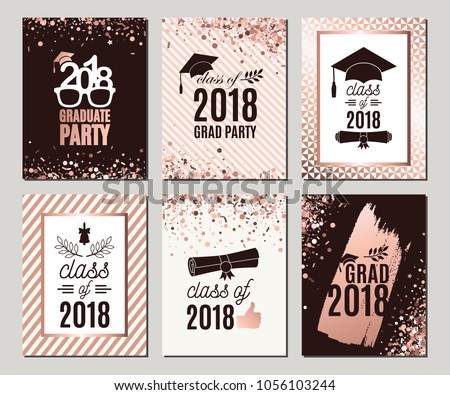 Graduation Class of 2018 rose gold greeting cards set. Six vector party invitations. Grad posters. All isolated and layered