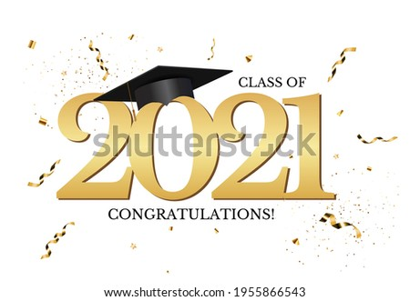 Graduation class of 2021 with graduation cap hat and confetti. Vector Illustration EPS10