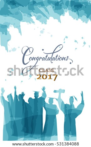 Graduation congratulations of class 2017 in watercolors
