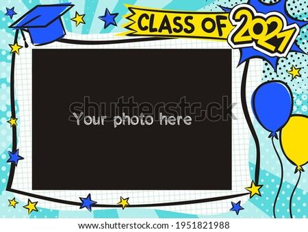 Graduation photo frame in pop art style for 2021. Bright page for class photos. Template for the design of frames for graduates, photographs, posters, cards, stickers. Vector illustration.
