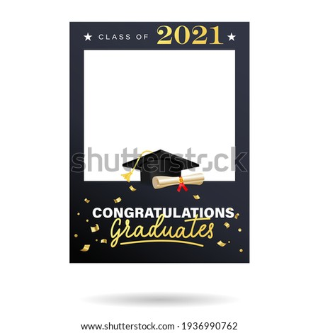 Graduation photo frame with university or high school cap and diploma scroll. Class of 2021 elegant design for grad party, selfie, photo zone, album etc. Photo booth prop Vector illustration.