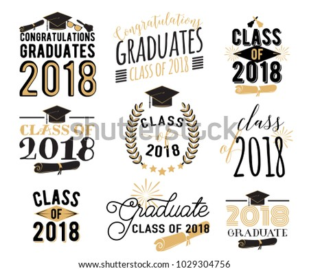 Graduation wishes overlays, lettering labels design set. Retro graduate class of 2018 badges. Hand drawn emblem with sunburst, hat, diploma, bell. Isolated. Sign or logo