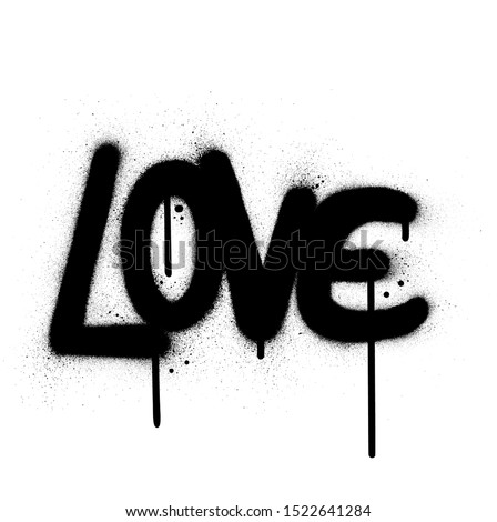 graffiti love word sprayed in black over white