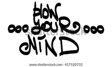 graffiti tag blow your mind on