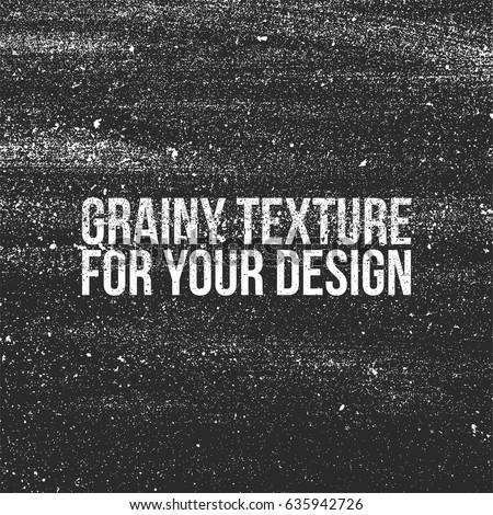 Grain grunge Texture like a Dust or Shalkboard
