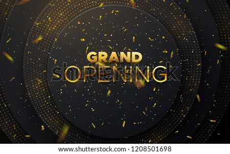 Grand Opening. Business startup ceremony. Vector illustration. Marketing event label. Abstract background with black circle layers and golden glittering strass. Announcement banner template.