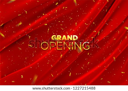 Grand Opening. Business startup open ceremony. Vector illustration. Marketing event label. Abstract background with silky red fabric and falling golden confetti. Announcement banner template.