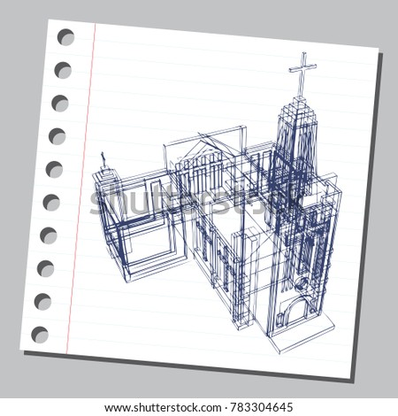 Graphic drawing with abstract architecture. The diary sheet with the sketch of church (cathedral). Suitable for invitation, flyer, sticker, poster, banner, card, label, cover. Vector illustration.