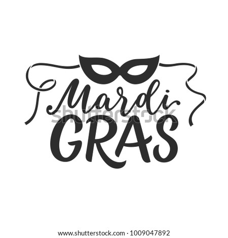 Graphic hand drawn Mardi Gras Louisiana New Orleans carnival poster / image. Mardi Gras lettering with festival mask. Fun mystery holidays sign design. Handwritten festive vector illustration icon