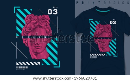 Graphic t-shirt design,typography slogan with antique statue ,vector illustration for t-shirt.