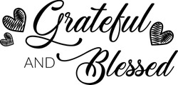 Grateful and Blessed, Bible Verse, Typography for print or use as poster, card, flyer or T Shirt