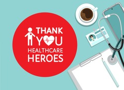 Grateful Thank You sign to doctors, nurses, healthcare workers. Appreciation to medical staff, heroes fighting on front line of coronavirus covid-19 pandemic. Top view doctors workplace vector banner.