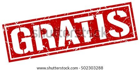 Shutterstock gratis. grunge vintage gratis square stamp. gratis stamp.