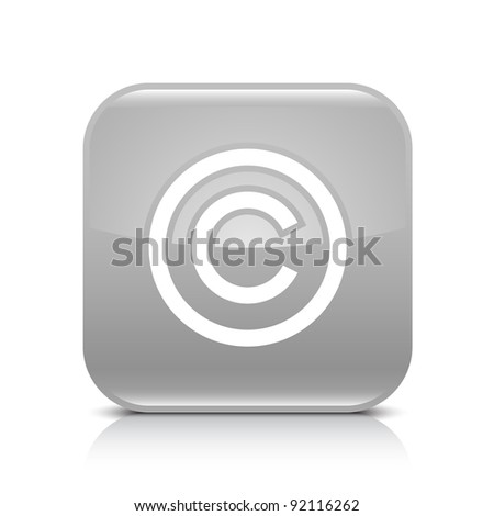 Gray glossy web button with copyright sign. Rounded square shape icon with shadow and reflection on white background. This vector illustration created and saved in 8 eps