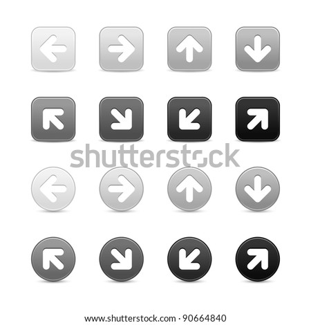 Grayscale web button with white arrow sign. Round and square shapes with shadow on white background. This vector illustration saved in 8 eps