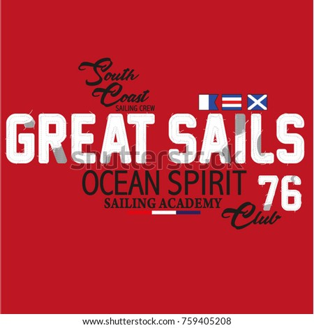 Great Sails, typography, t-shirt graphics, vector embroidery.