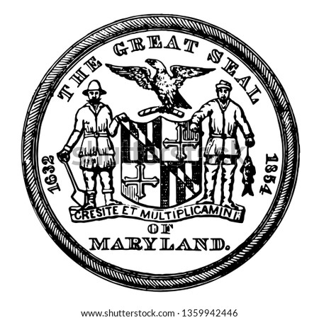 Great seal of Maryland was adopted in 1969 vintage line drawing.