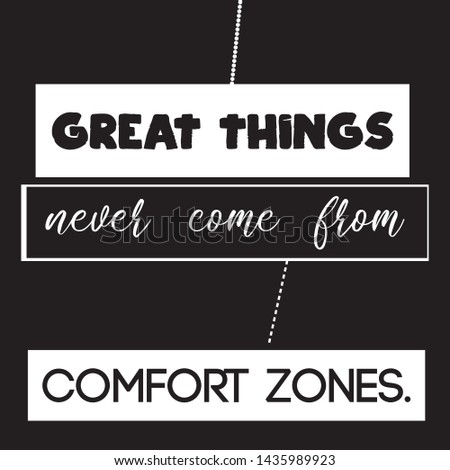 Great Things never come from comfort zones  T-shirt and apparels print graphic vector Varsity typography - Vector