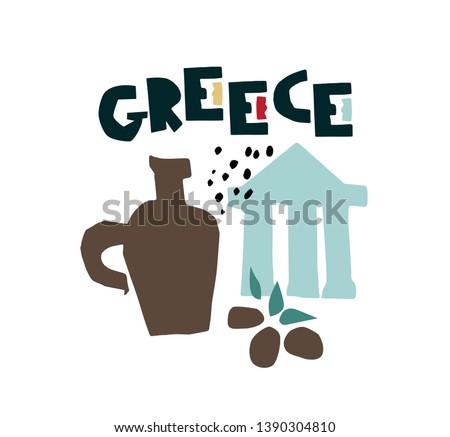 Greece symbols with Greece hand drawn inscription. Iconic objects Greek temple, amphora with oil, olives. For magazines, web, tourism. Travel to Greece elements