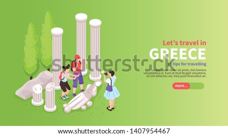 Greece tours trips activities online planner isometric website horizontal banner with tourists visiting temple ruins vector illustration