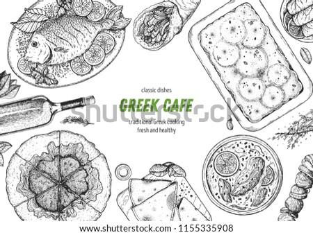 Greek cuisine top view frame. A set of greek dishes with spanakopita, pita, avgolemono soup, moussaka, fish . Food menu design template. Vintage hand drawn sketch vector illustration. Engraved image #1155335908