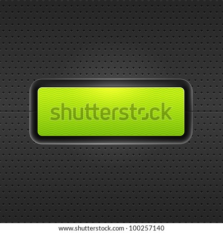 Green blank internet web button. Satin rounded rectangle form with shadow and glow on black metal background perforation seamless pattern. Vector 10 eps.