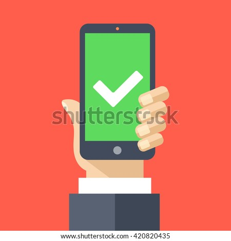 Green checkmark on smartphone screen. Hand holding smartphone. Mobile phone with white tick. Success concept. Modern design for web banners, web sites, infographics. Flat design vector illustration