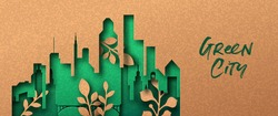 Green city papercut banner with tower building skyline and plant leaf growing inside. Eco-friendly urban lifestyle, 3d cutout illustration in recycled paper background for environment help concept.