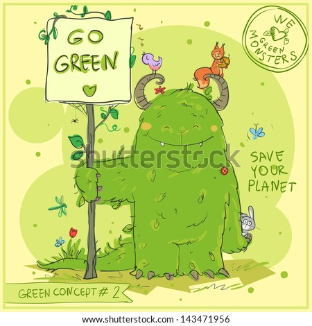Stock Photo Green Concept - Hand drawn 'Go Green' series with Green Monster. Sketching.