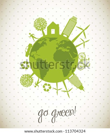 green ecology icons over planet, go green. vector illustration