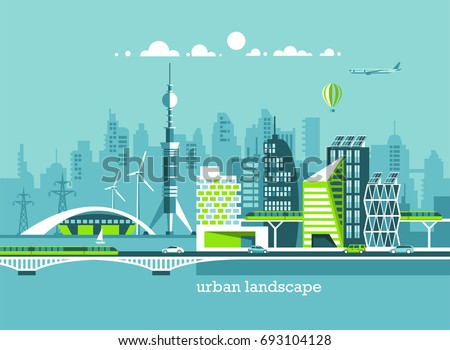 Green energy and eco friendly city. Modern architecture, buildings, hi-tech houses, skyscrapers. Flat vector illustration. 3d style.