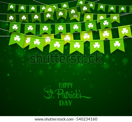 Green festive flags with clovers. Irish holiday, celebration party. Happy Saint Patrick's Day backdrop with garlands. Vector illustration for greeting card, poster, banner
