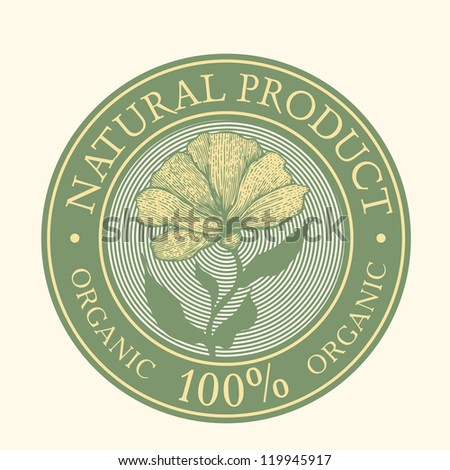 Green Label with the words Natural Product Organic 100% written inside the stamp and flower. vector object isolated.