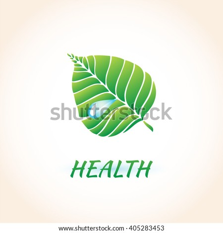 Green leaf with water drop. Healthcare, Homeopatia logo. Vector illustration of ecology concept  with glossy green leaf. Ecology icon.