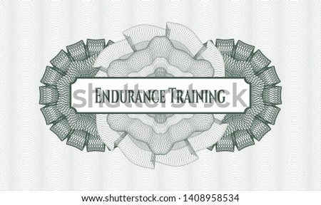Green money style emblem or rosette with text Endurance Training inside