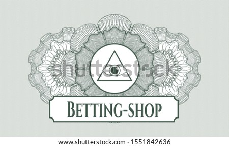 Green passport style rosette with illuminati pyramid icon and Betting-shop text inside