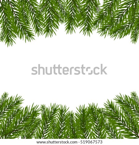 Green, realistic fir branches. Fir branches with the top and bottom of the picture. Isolated on white background. Christmas vector illustration #519067573