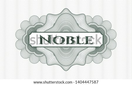 Green rosette (money style emblem) with text Noble inside
