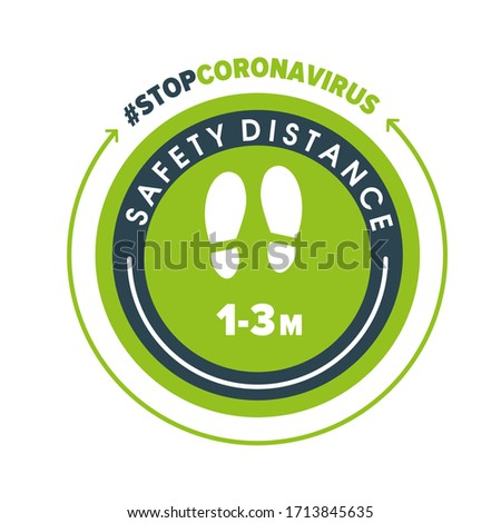 Green round sticker that tells you to keep a distance of 1-3 meters avoid spreading corona virus.