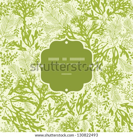 Green underwater seaweed frame seamless pattern background