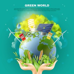 Green world awareness concept ecological composition poster with hands holding earth ball with sustainable energy sources vector illustration